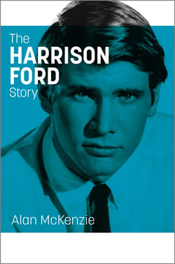 The Harrison Ford Story - third edition